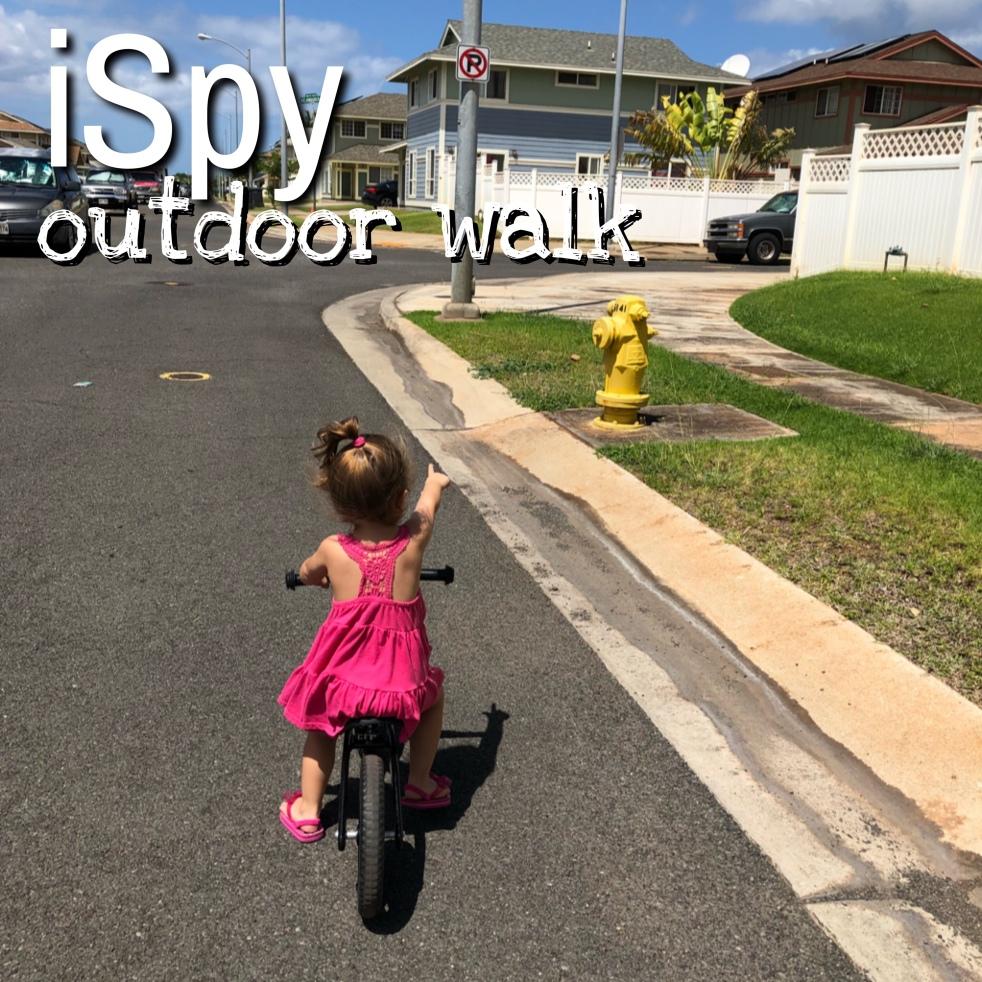 iSpy outdoor walk – Imua Mommy